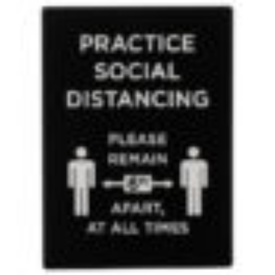 Picture of Winco Informational Sign 8.46  inches X 11.85  inches   inches Practice Social Distancing  inches White Print On Black